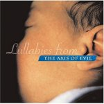 Lullabies from the Axis of Evil CD Cover